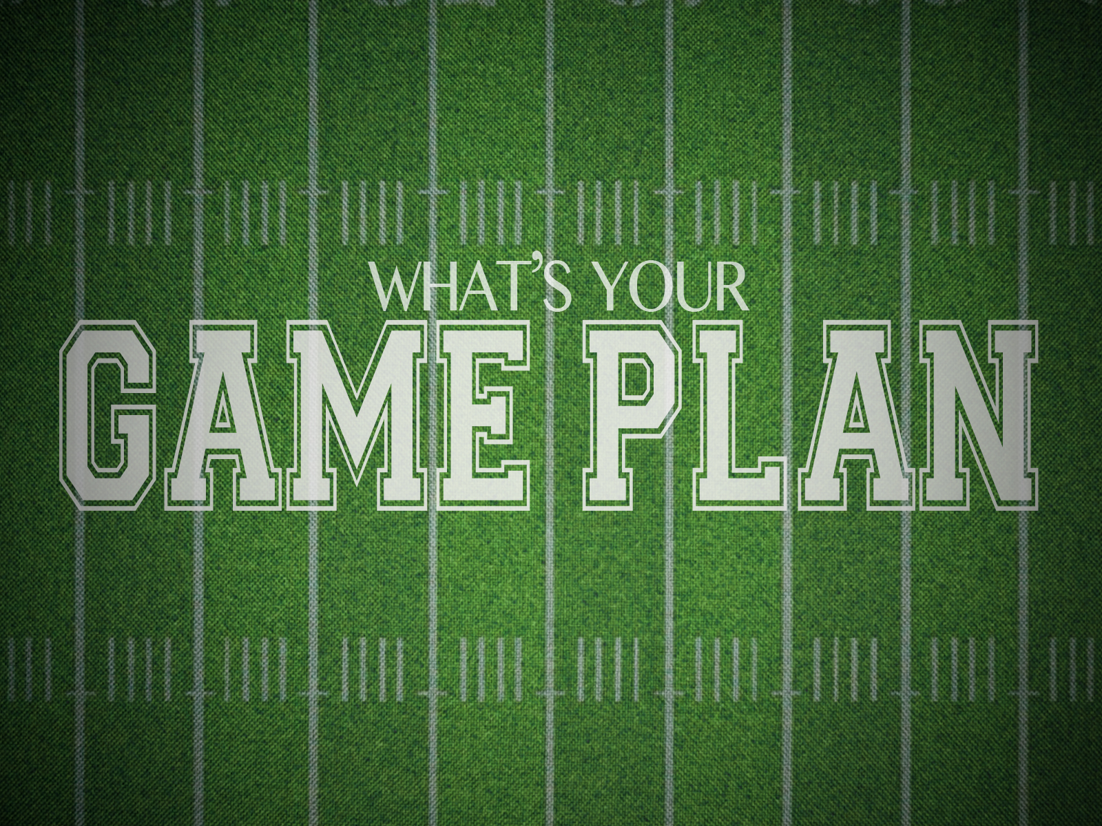 What is Your Game Plan? | lylemook.com
